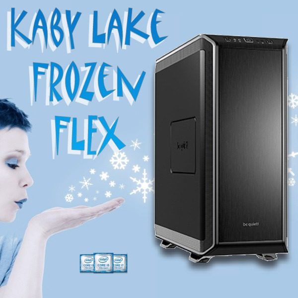Gaming PC kaby lake frozen flex